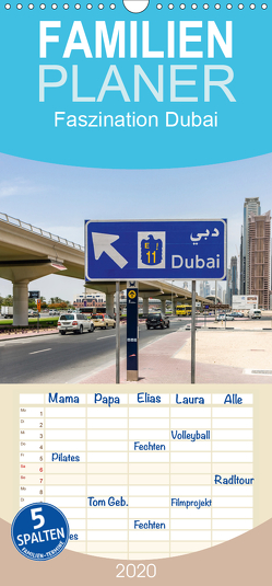 Faszination Dubai – Familienplaner hoch (Wandkalender 2020 , 21 cm x 45 cm, hoch) von Much Photography,  Holger