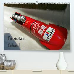 Faszination Eiskanal (Premium, hochwertiger DIN A2 Wandkalender 2020, Kunstdruck in Hochglanz) von Herbert,  Becke