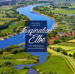 Faszination Elbe von Oelze,  Gudrun, Schubert,  Peter