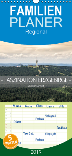 Faszination Erzgebirge – Familienplaner hoch (Wandkalender 2019 , 21 cm x 45 cm, hoch) von N.,  N.