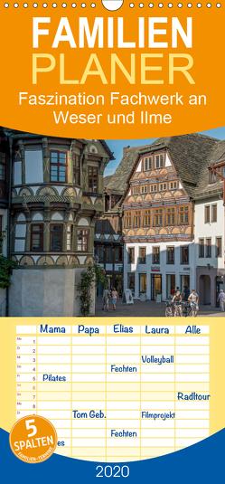 Faszination Fachwerk – an Weser und Ilme – Familienplaner hoch (Wandkalender 2020 , 21 cm x 45 cm, hoch) von Käufer,  Stephan