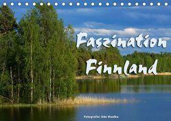 Faszination Finnland (Tischkalender 2019 DIN A5 quer) von Haafke,  Udo