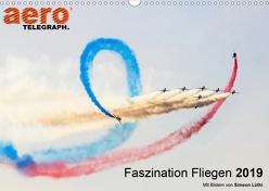 Faszination Fliegen 2019 – Art Edition (Wandkalender 2019 DIN A3 quer) von aeroTELEGRAPH