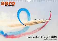Faszination Fliegen 2019 – Art Edition (Wandkalender 2019 DIN A4 quer) von aeroTELEGRAPH
