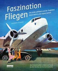 Faszination Fliegen von Stange,  Dagmar