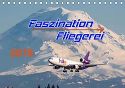 Faszination Fliegerei (Tischkalender 2019 DIN A5 quer) von Meyer,  Tis