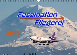 Faszination Fliegerei (Wandkalender 2019 DIN A3 quer) von Meyer,  Tis