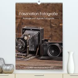 Faszination Fotografie (Premium, hochwertiger DIN A2 Wandkalender 2021, Kunstdruck in Hochglanz) von Siepmann,  Thomas