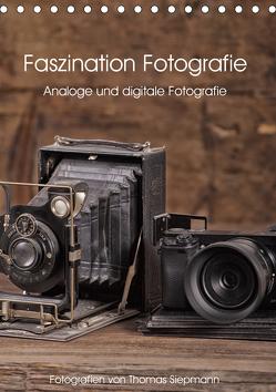 Faszination Fotografie (Tischkalender 2020 DIN A5 hoch) von Siepmann,  Thomas