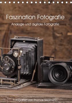 Faszination Fotografie (Tischkalender 2021 DIN A5 hoch) von Siepmann,  Thomas