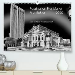 Faszination Frankfurter Architektur (Premium, hochwertiger DIN A2 Wandkalender 2020, Kunstdruck in Hochglanz) von Bodenstaff,  Petrus