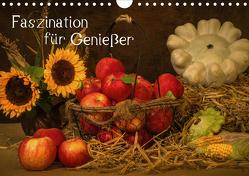 Faszination für Genießer (Wandkalender 2021 DIN A4 quer) von Eschrich,  Heiko