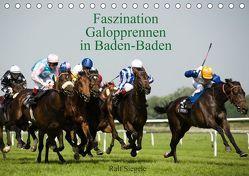 Faszination Galopprennen in Baden-Baden (Tischkalender 2019 DIN A5 quer) von Siegele,  Ralf