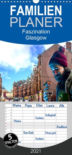 Faszination Glasgow – Familienplaner hoch (Wandkalender 2021 , 21 cm x 45 cm, hoch) von Much,  Holger
