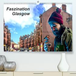 Faszination Glasgow (Premium, hochwertiger DIN A2 Wandkalender 2020, Kunstdruck in Hochglanz) von Much,  Holger