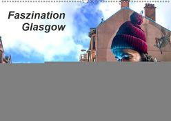 Faszination Glasgow (Wandkalender 2019 DIN A2 quer) von Much,  Holger