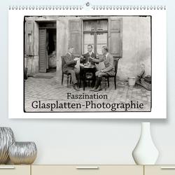 Faszination Glasplatten-Photographie (Premium, hochwertiger DIN A2 Wandkalender 2020, Kunstdruck in Hochglanz) von Galle,  Jost