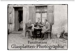 Faszination Glasplatten-Photographie (Wandkalender 2019 DIN A2 quer) von Galle,  Jost