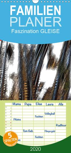 Faszination GLEISE – Familienplaner hoch (Wandkalender 2020 , 21 cm x 45 cm, hoch) von Wachholz,  Peter