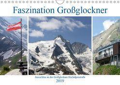 Faszination Großglockner – Aussichten an der Großglockner Hochalpenstraße (Wandkalender 2019 DIN A4 quer) von Frost,  Anja