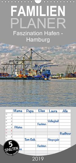 Faszination Hafen – Hamburg – Familienplaner hoch (Wandkalender 2019 , 21 cm x 45 cm, hoch) von URSfoto
