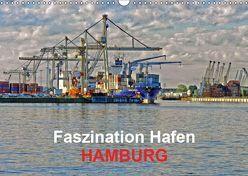 Faszination Hafen – Hamburg (Wandkalender 2019 DIN A3 quer) von URSfoto