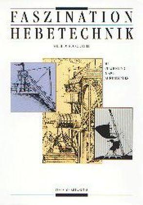 Faszination Hebetechnik von Ruckdeschel,  Wilhelm