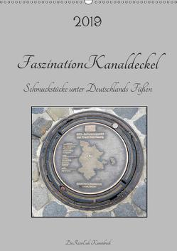 Faszination Kanaldeckel (Wandkalender 2019 DIN A2 hoch) von DieReiseEule