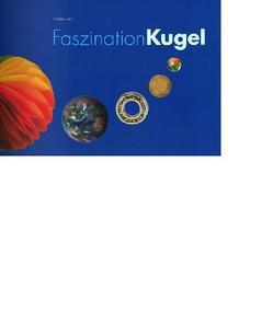 Faszination Kugel – Handbuch von Arn,  Walter