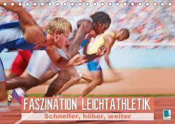 Faszination Leichtathletik: Schneller, höher, weiter (Tischkalender 2019 DIN A5 quer) von CALVENDO