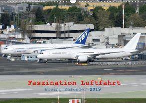 Faszination Luftfahrt – Boeing Kalender 2019 (Wandkalender 2019 DIN A3 quer) von Jilli,  Chris