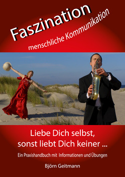 Faszination menschliche Kommunikation von Geitmann,  Björn