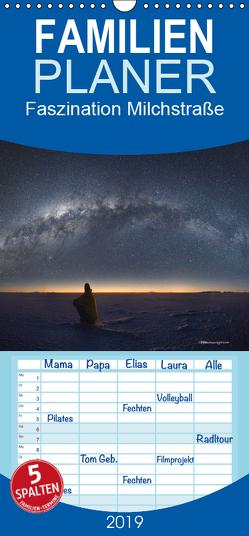 Faszination Milchstraße – eine Reise zu den Nachtlandschaften unserer Erde – Familienplaner hoch (Wandkalender 2019 , 21 cm x 45 cm, hoch) von Mathias,  Daniel