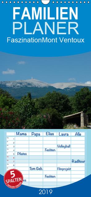 Faszination Mont Ventoux – Familienplaner hoch (Wandkalender 2019 , 21 cm x 45 cm, hoch) von Dupont,  Annette