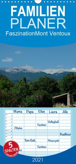 Faszination Mont Ventoux – Familienplaner hoch (Wandkalender 2021 , 21 cm x 45 cm, hoch) von Dupont,  Annette