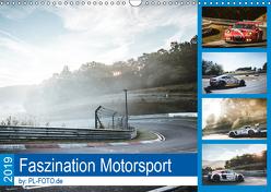 Faszination Motorsport 2019 (Wandkalender 2019 DIN A3 quer) von Liepertz / PL-FOTO.de,  Patrick