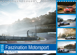 Faszination Motorsport 2019 (Wandkalender 2019 DIN A4 quer) von Liepertz / PL-FOTO.de,  Patrick