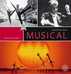 Faszination Musical von Schuller,  Alexander