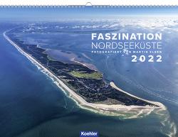 Faszination Nordseeküste 2022 von Elsen,  Martin