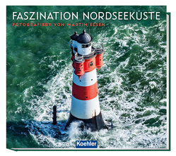 Faszination Nordseeküste von Elsen,  Martin