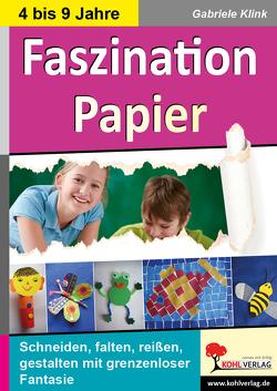 Faszination Papier von Klink,  Gabriele