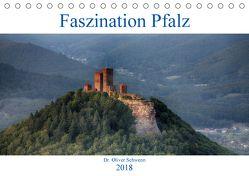 Faszination Pfalz (Tischkalender 2018 DIN A5 quer) von Oliver Schwenn,  Dr.