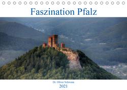 Faszination Pfalz (Tischkalender 2021 DIN A5 quer) von Oliver Schwenn,  Dr.