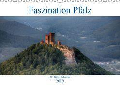 Faszination Pfalz (Wandkalender 2019 DIN A3 quer) von Oliver Schwenn,  Dr.