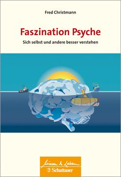 Faszination Psyche von Christmann,  Fred