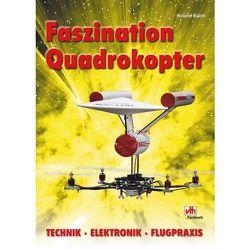 Faszination Quadrokopter von Büchi,  Roland