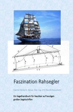 Faszination Rahsegler von Beuse,  Bärbel