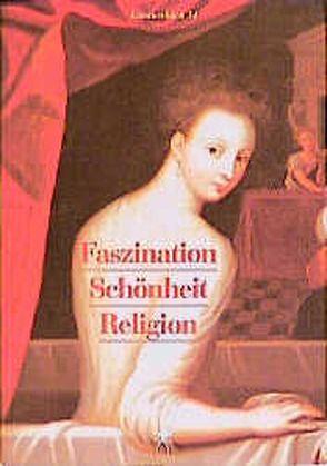 Faszination, Religion von Bahr,  Hans D, Knoefel,  Thomas, Treusch-Dieter,  Gerburg