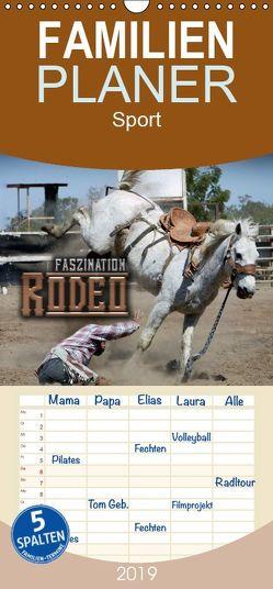 Faszination Rodeo – Familienplaner hoch (Wandkalender 2019 , 21 cm x 45 cm, hoch) von Bleicher,  Renate