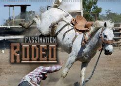 Faszination Rodeo (Wandkalender 2018 DIN A2 quer) von Bleicher,  Renate
